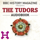 The Tudors (BBC History Magazine) - eAudiobook