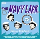 Navy Lark, The Volume 22 - Doing An Unfortunate - eAudiobook