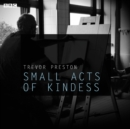 Small Acts Of Kindness : A BBC Radio 4 dramatisation - eAudiobook