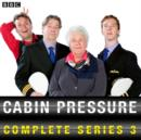 Cabin Pressure: The Complete Series 3 : The Complete Series 2 - eAudiobook