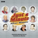 Just A Minute: Silver Minutes - eAudiobook