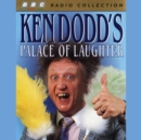 Ken Dodd's Palace Of Laughter - eAudiobook