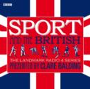 Sport and the British - eAudiobook