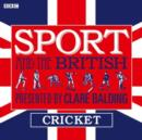 Sport and the British: Cricket - eAudiobook