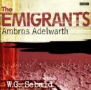 Emigrants, The: Ambros Adelwarth - eAudiobook