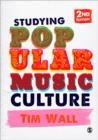 Studying Popular Music Culture - Book