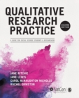 Qualitative Research Practice : A Guide for Social Science Students and Researchers - Book