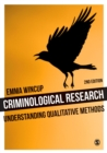 Criminological Research : Understanding Qualitative Methods - Book