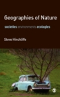 Geographies of Nature : Societies, Environments, Ecologies - eBook
