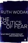 The Politics of Fear : What Right-Wing Populist Discourses Mean - Book