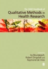The SAGE Handbook of Qualitative Methods in Health Research - eBook