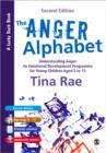 The Anger Alphabet : Understanding Anger - An Emotional Development Programme for Young Children aged 6-12 - Book