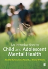 An Introduction to Child and Adolescent Mental Health - Book