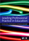 Leading Professional Practice in Education - Book