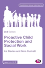Proactive Child Protection and Social Work - Book