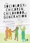 The Sociology of Children, Childhood and Generation - Book