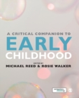 A Critical Companion to Early Childhood - Book