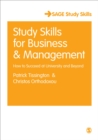 Study Skills for Business and Management : How to Succeed at University and Beyond - Book