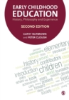 Early Childhood Education : History, Philosophy and Experience - Book