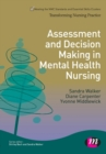 Assessment and Decision Making in Mental Health Nursing - Book