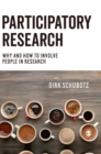 Participatory Research : Why and How to Involve People in Research - Book