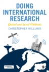 Doing International Research : Global and Local Methods - Book