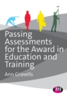 Passing Assessments for the Award in Education and Training - Book
