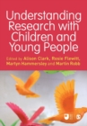 Understanding Research with Children and Young People - Book