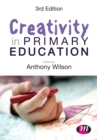 Creativity in Primary Education - Book