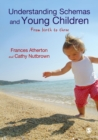 Understanding Schemas and Young Children : From Birth to Three - eBook