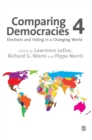 Comparing Democracies : Elections and Voting in a Changing World - Book