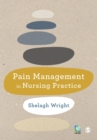 Pain Management in Nursing Practice - Book