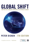 Global Shift : Mapping the Changing Contours of the World Economy - Book
