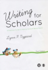 Writing for Scholars : A Practical Guide to Making Sense & Being Heard - Book