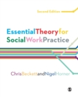 Essential Theory for Social Work Practice - Book