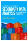An Introduction to Secondary Data Analysis with IBM SPSS Statistics - Book