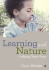 Learning with Nature : Embedding Outdoor Practice - Book