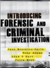 Introducing Forensic and Criminal Investigation : SAGE Publications - eBook