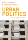 Urban Politics : Critical Approaches - eBook