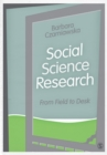 Social Science Research : From Field to Desk - Book