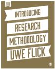 Introducing Research Methodology : A Beginner's Guide to Doing a Research Project - Book