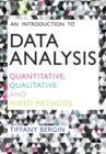 An Introduction to Data Analysis : Quantitative, Qualitative and Mixed Methods - Book