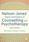 Nelson-Jones' Theory and Practice of Counselling and Psychotherapy - Book