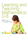 Learning and Teaching Mathematics 0-8 - eBook