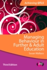 Managing Behaviour in Further and Adult Education - eBook