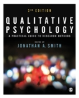 Qualitative Psychology : A Practical Guide to Research Methods - Book