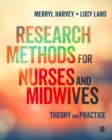 Research Methods for Nurses and Midwives : Theory and Practice - Book
