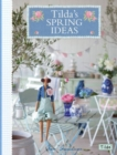 Tilda's Spring Ideas - Book