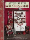 Stitch it for Christmas : Festive Sewing Projects to Craft and Quilt - Book