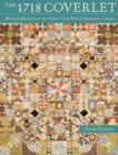 The 1718 Coverlet : 69 quilt blocks from the oldest dated British patchwork coverlet - Book